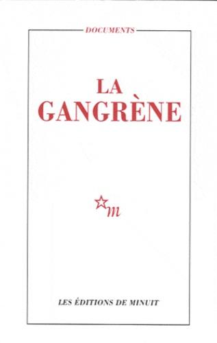 Editions de Minuit - La gangrène.