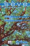 Yves Charpak et Philippe Ulmann - Sève Les tribunes de la santé N° 7, Juillet 2005 : Vieillissement et santé.