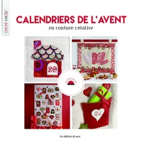 Editions de Saxe - Calendriers de l'avent - En couture créative, patchwork & broderie.