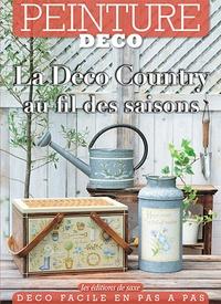 Editions de Saxe - La Déco Country au fil des saisons - Peinture déco.