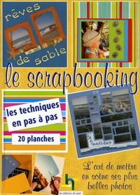 Le scrapbooking - Lart de mettre en scène ses plus belles photos.pdf