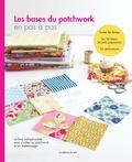 Editions de Saxe - Les bases du patchwork en pas à pas.