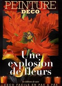 Editions de Saxe - Une explosion de fleurs - Une explosion de fleurs.