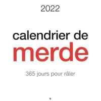 Editions de Tournon - Calendrier de merde - 365 jours pour râler.