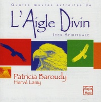 Patricia Baroudy - L'Aigle Divin. 1 CD audio