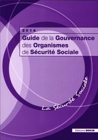 Editions Docis - Guide de la gouvernance des organismes de Sécurité Sociale.