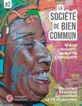 Editions du Bien Commun - La société de bien commun - Révéler l'humanité, combattre l'inhumanité.