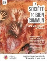 Editions du Bien Commun - La société de bien commun - Vers une humanité intégrale.