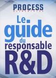 Pierre Christen - Process alimentaire Supplément au N°1331 : Le guide du responsable R&D.
