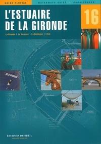 Editions du Breil - L'estuaire de la Gironde.