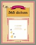 Editions du Chêne - 365 dictons - Ephéméride perpétuelle.