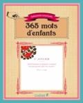 Editions du Chêne - 365 mots d'enfants - Ephéméride perpétuelle.