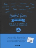 Editions du Chêne - Agenda de la famille Bullet Time.