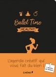 Editions du Chêne - Bullet Time healthy.