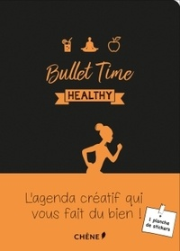 Editions du Chêne - Bullet Time healthy.