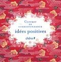 Editions du Chêne - Coffret de correspondance - Idées positives.