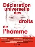 Editions du Chêne - Déclaration universelle des droits de l'homme illustrée.