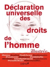 Déclaration universelle des droits de l'homme illustrée -  Editions du Chêne |
