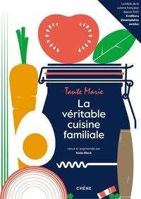 Editions du Chêne - La véritable cuisine familiale de Tante Marie.