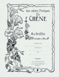 Editions du Chêne - Les cahiers Pratiques du Chêne Achille.