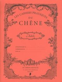 Editions du Chêne - Les Cahiers pratiques du Chêne - Adèle.