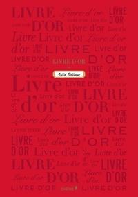 Editions du Chêne - Livre d'or - (Rouge, petit format).