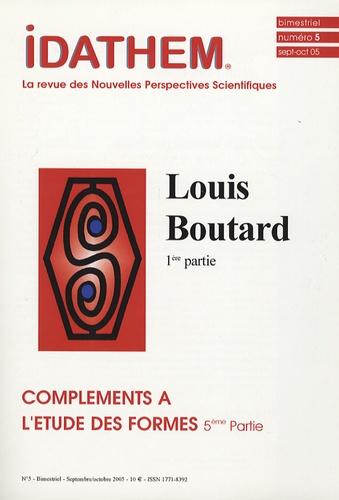 Vladimir Rosgnilk - Idathem N° 5 Septembre-Octob : Compléments à l'étude des formes - 5e partie, Louis Boutard, 1e partie.