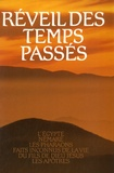 Editions du Graal - Réveil des temps passés - Tome 3, L'Egypte, Némaré, Les Pharaons, Faits inconnus de la vie de Jésus, Les Apôtres.