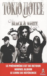 Editions du lac - Tokio hotel - Black and white.