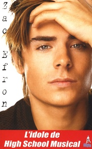 Editions du lac - Zac Efron.