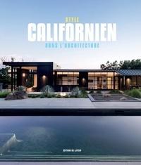 Editions du Layeur - Style californien dans l'architecture.