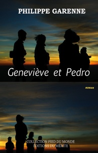 Philippe Garenne - Geneviève et Pedro.