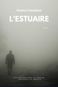 Francis Chagneau - L'Estuaire.