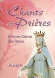 Editions du Parvis - Chants et prières en l'honneur de Notre-Dame des Roses.