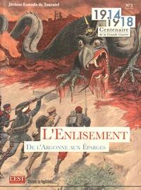 Jérôme Estrada de Tourniel - 1914-1918 Centenaire de la Grande Guerre N° 3, février 2015 : L'enlisement de l'Argonne aux Eparges.