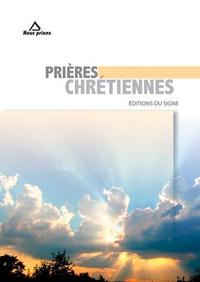 Editions du Signe - Prières chrétiennes.