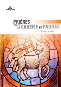Editions du Signe - Prières pour le Carême et Pâques.