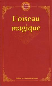 Editions en Langues étrangères - L'oiseau magique.