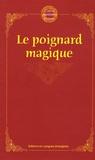 Editions en Langues étrangères - Le poignard magique.