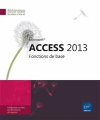 Editions ENI - Access 2013 - Fonctions de base.