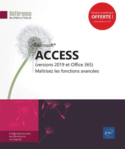 Editions ENI - Access (versions 2019 et Office 365) - Maîtrisez les fonctions avancées.