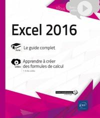 Editions ENI - Excel 2016 - Complément vidéo : Apprenez à créer des formules de calcul.