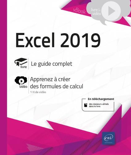 Editions ENI - Excel 2019 - Complément vidéo : Apprendre à créer des formules de calcul.