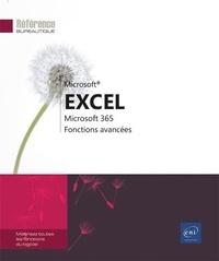 Editions ENI - Excel Microsoft 365 - Maîtrisez les fonctions avancées du tableur de Microsoft.