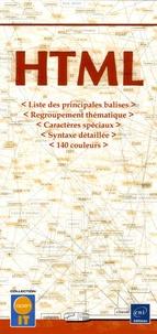 Editions ENI - HTLM - Liste des principales balises - Regroupement thématique - Caractères spéciaux - Syntaxe détaillée - 140 couleurs.