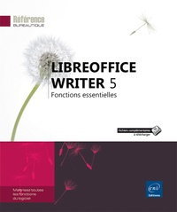 Editions ENI - LibreOffice Writer 5 - Fonctions essentielles.
