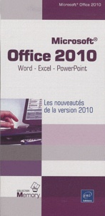Editions ENI - Microsoft  office 2010, Word, Excel et Powerpoint - Les nouveautés de la version 2010.
