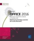 Editions ENI - Office 2016 : Word, Excel, PowerPoint, Outlook et OneNote 2016 - Maîtrisez les fonctions avancées de la suite Microsoft.