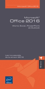 Editions ENI - Office 2016 - Word, Excel, PowerPoint et Outlook.