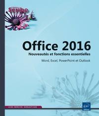 Editions ENI - Office 2016 - Nouveautés et fonctions essentielles Word, Excel, PowerPoint et Outlook.